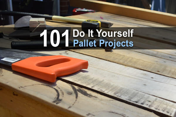 101 DIY Pallet Projects