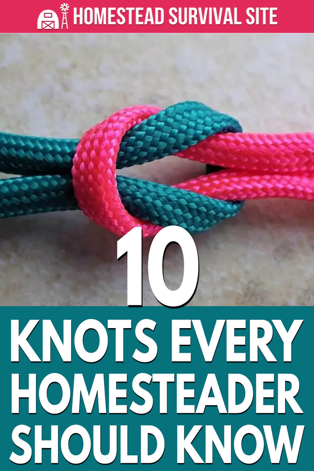 10 Knots Every Homesteader Should Know