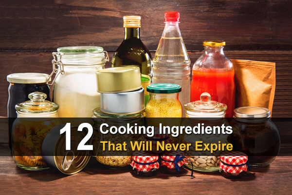 12 Cooking Ingredients That Will Never Expire