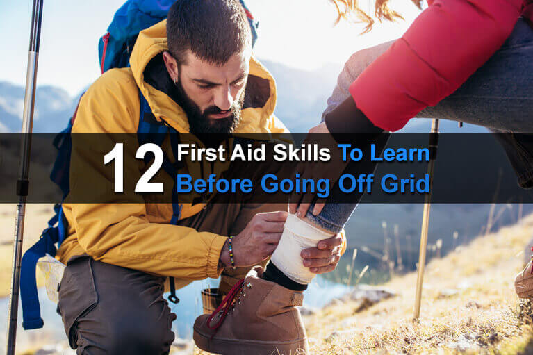 12 First Aid Skills To Learn Before Going Off Grid