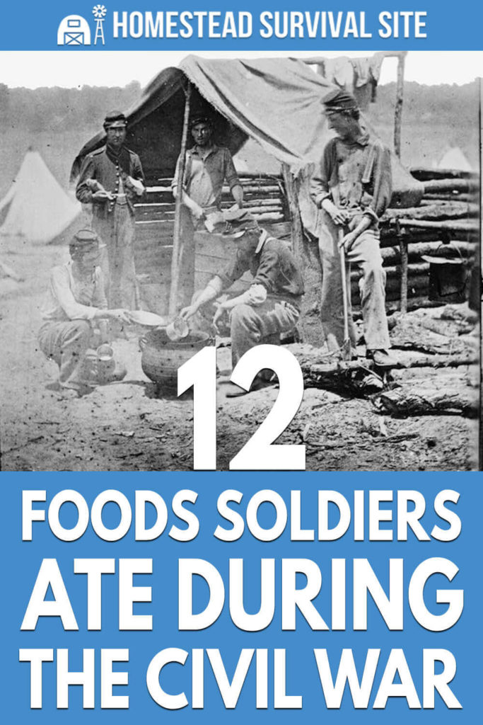 12 Foods Soldiers Ate During the Civil War