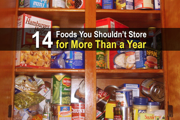 14 Foods You Shouldn't Store for More Than a Year