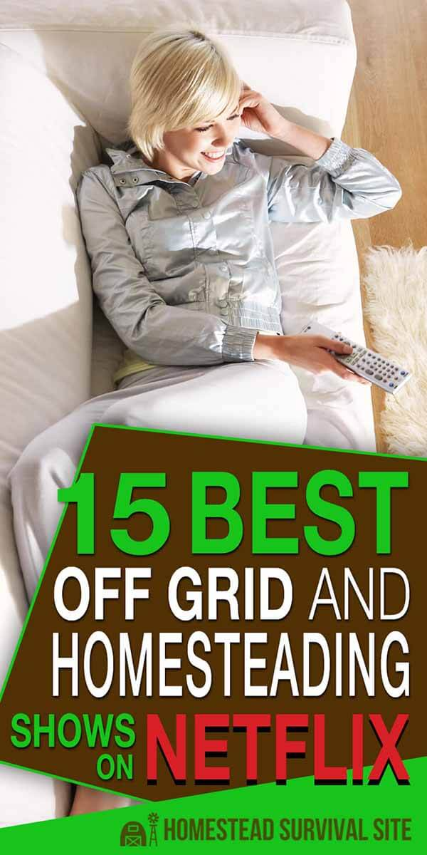 15 Best Off Grid and Homesteading Shows on Netflix