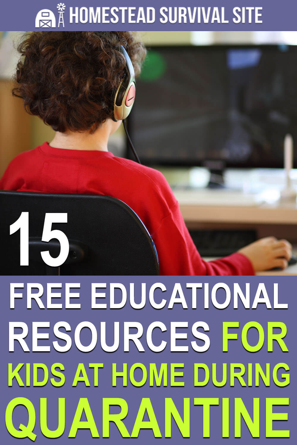 15 FREE Educational Resources for Kids At Home During Quarantine