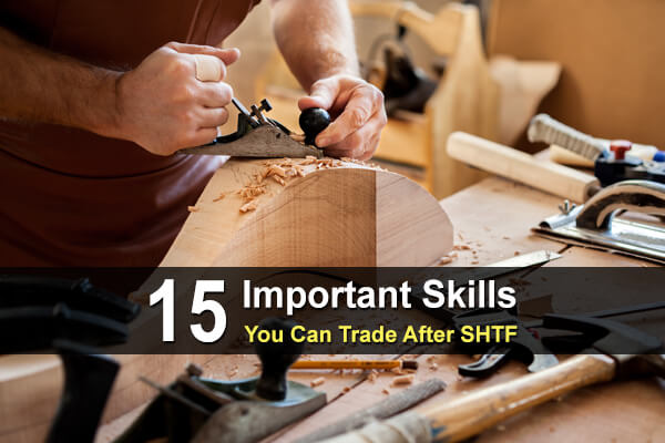 15 Important Skills You Can Trade After SHTF