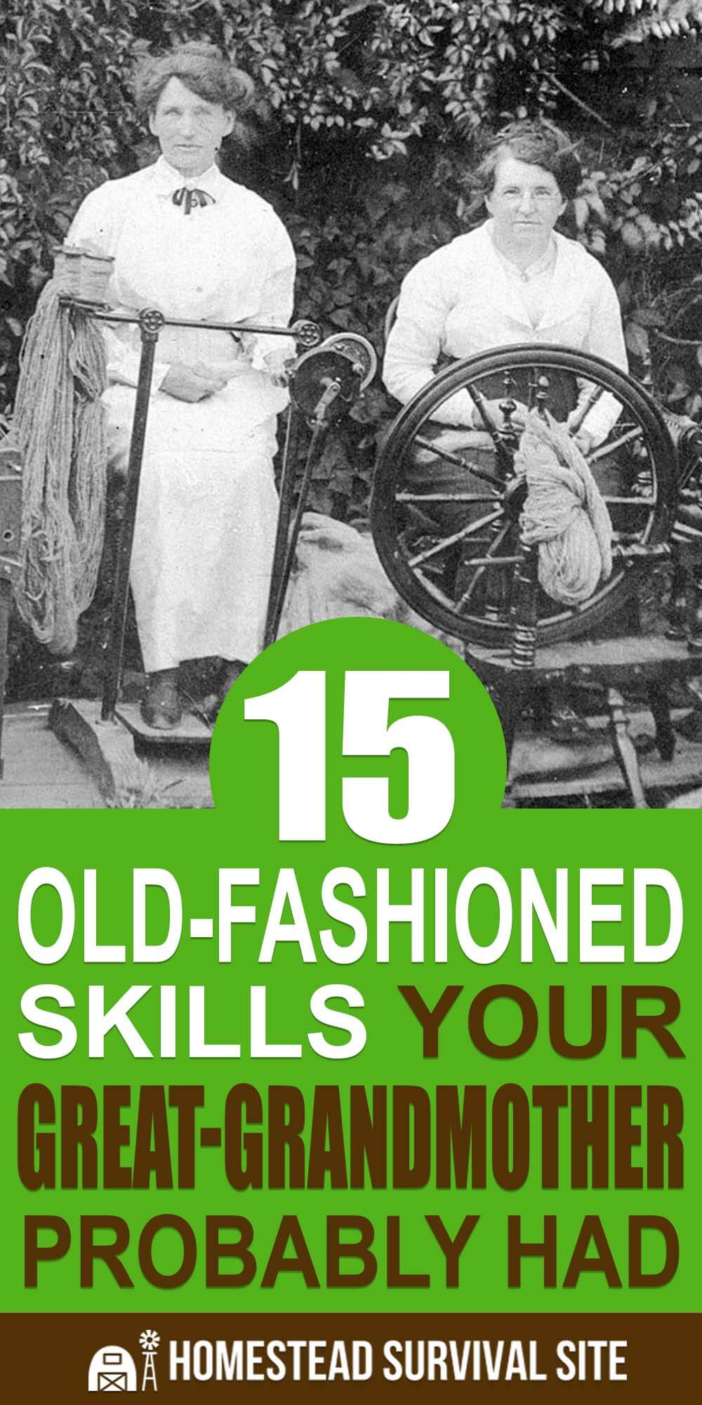 15 Old-Fashioned Skills Your Great-Grandmother Had