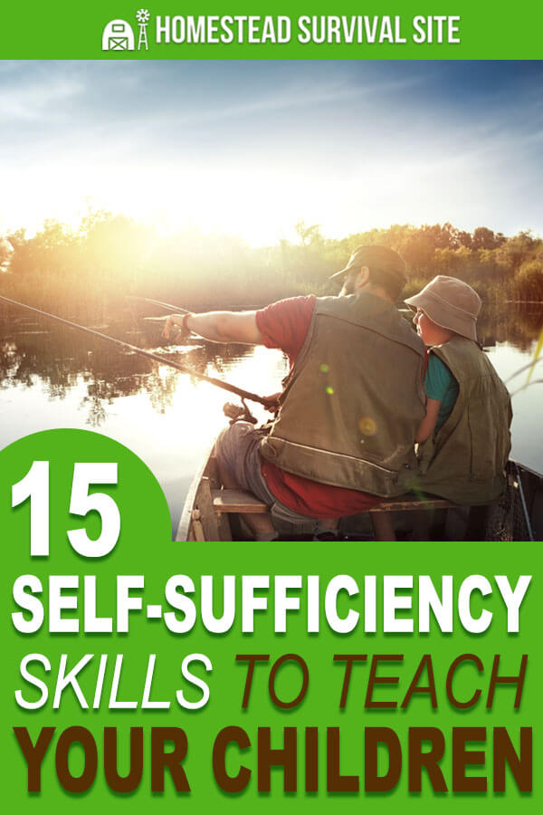 15 Self-Sufficiency Skills to Teach Your Children