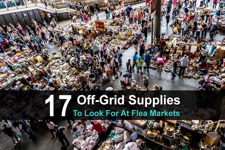 17 Off Grid Supplies to Look For At Flea Markets