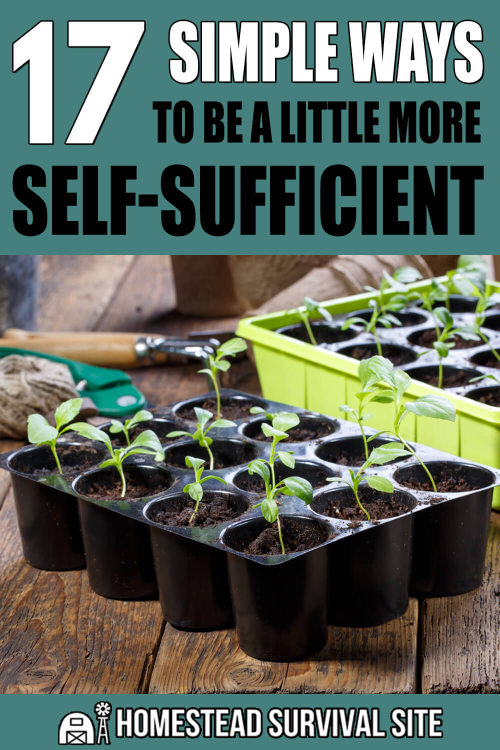 17 Simple Ways to Be a Little More Self-Sufficient