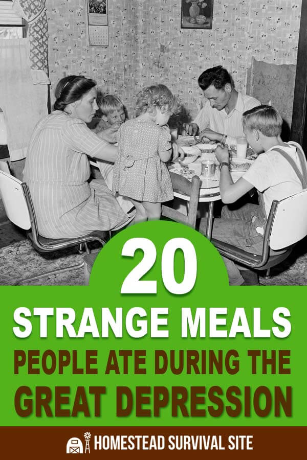 20 Strange Meals People Ate During The Great Depression