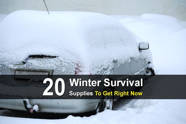 20 Winter Survival Supplies To Get Right Now