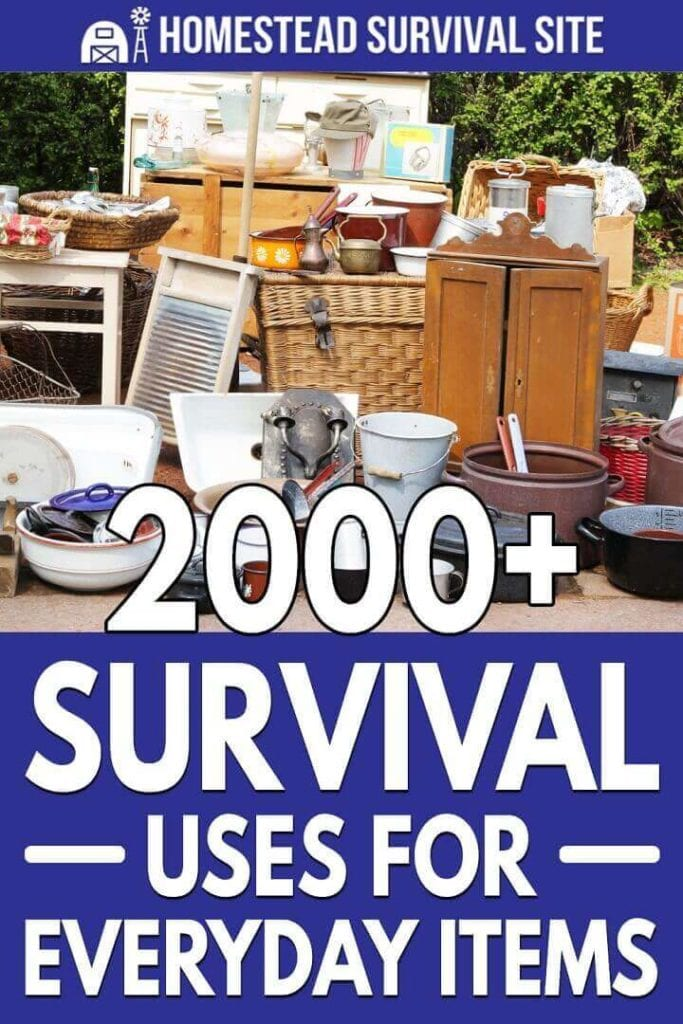 2000+ Survival Uses for Everyday Items