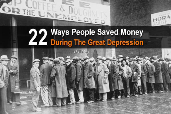 22 Ways People Saved Money During The Great Depression