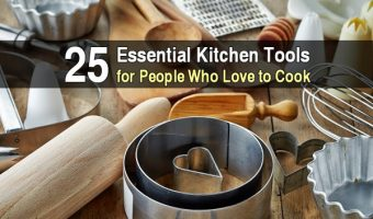 25 Essential Kitchen Tools for People Who Love to Cook