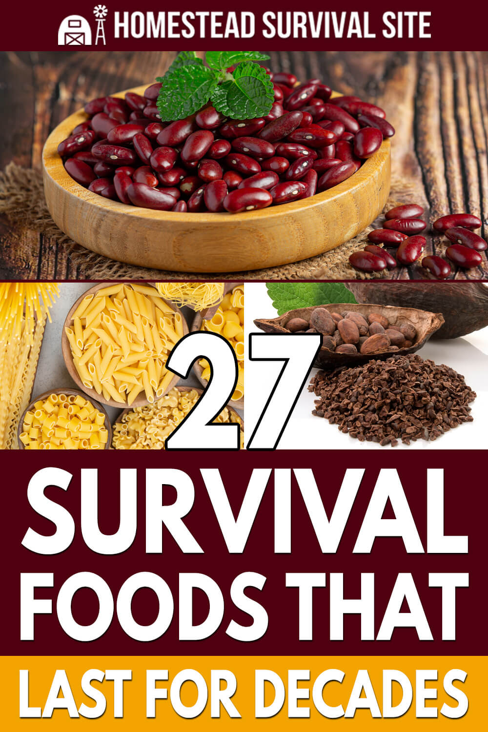 27 Survival Foods That Last For Decades