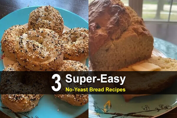 3 Super-Easy No-Yeast Bread Recipes