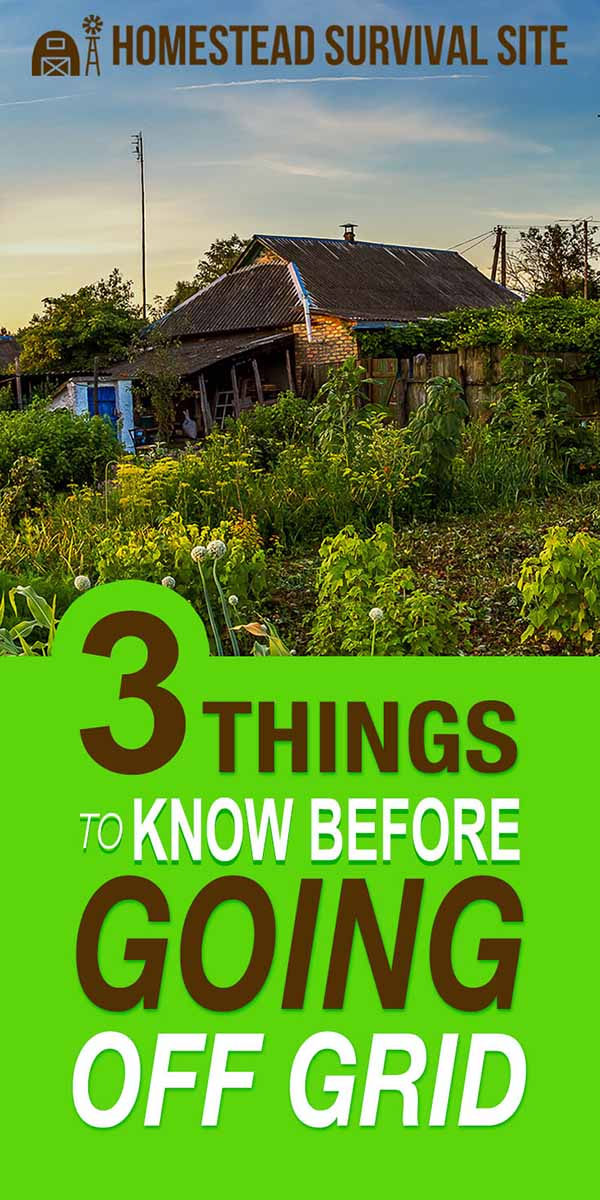 3 Things To Know Before Going Off The Grid