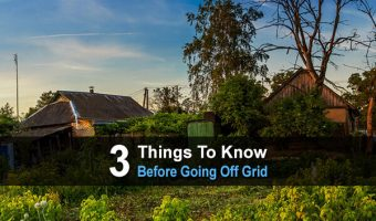 3 Things To Know Before Going Off Grid