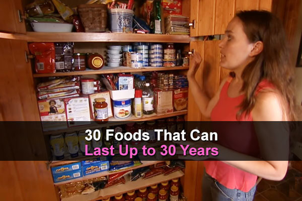 30 Foods That Can Last Up To 30 Years