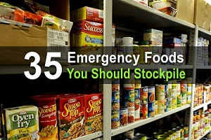 35 Emergency Foods You Should Stockpile