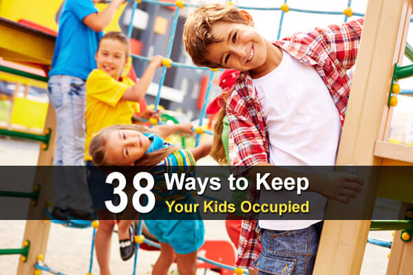 38 Ways to Keep Your Kids Occupied This Summer