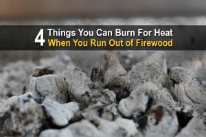 4 Things You Can Burn for Heat When You Run Out of Firewood
