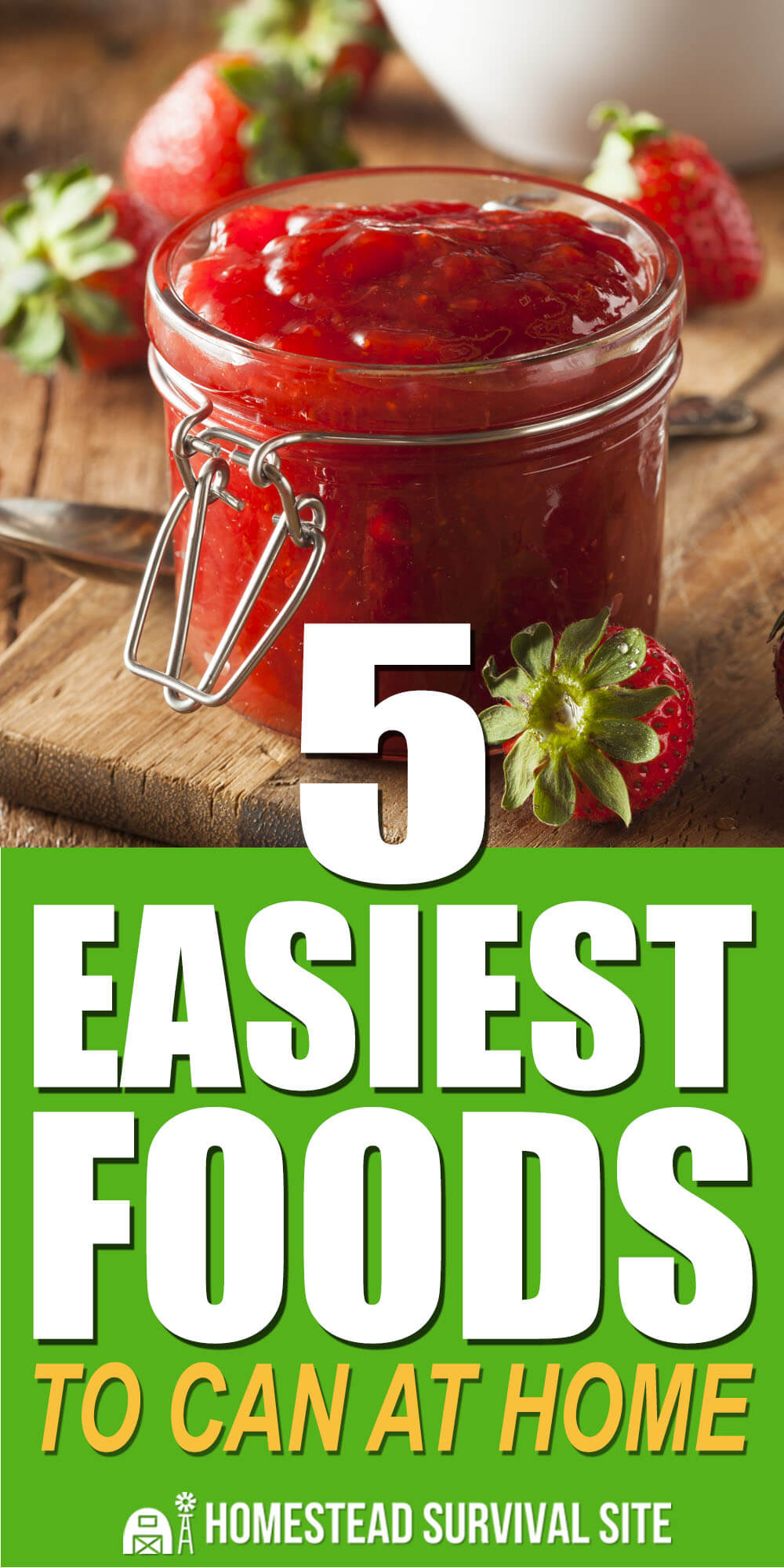 5 Easiest Foods To Can At Home