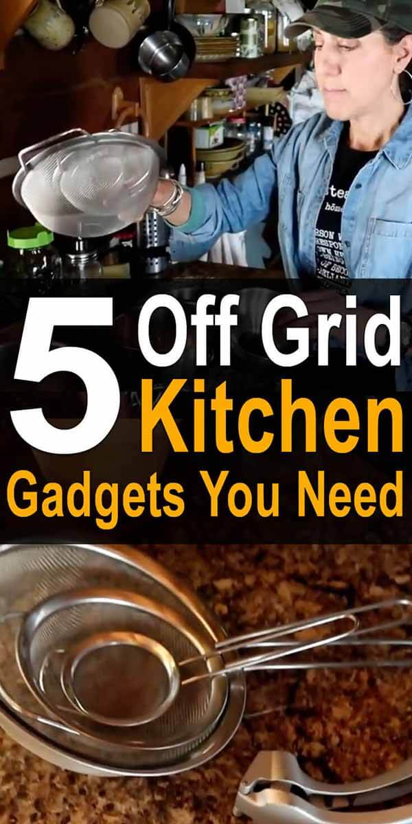 5 Off Grid Kitchen Gadgets You Need