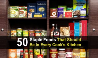 50 Staple Foods That Should Be In Every Cook's Kitchen