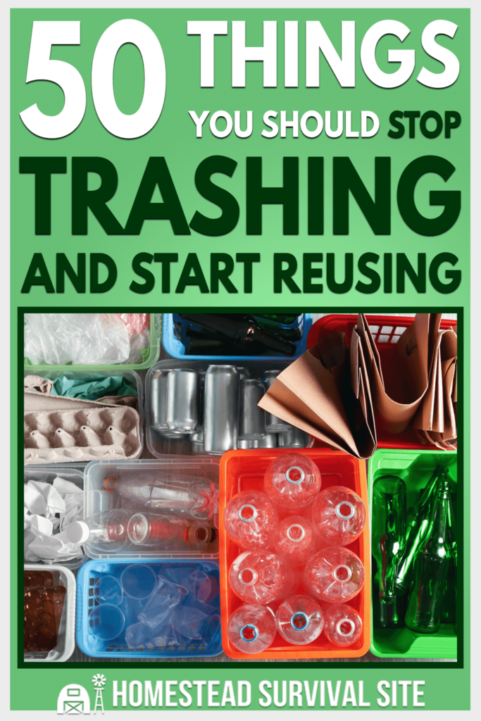 50 Things You Should Stop Trashing And Start Reusing
