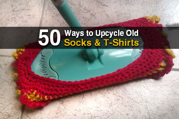 50 Ways to Upcycle Old Socks and T-Shirts