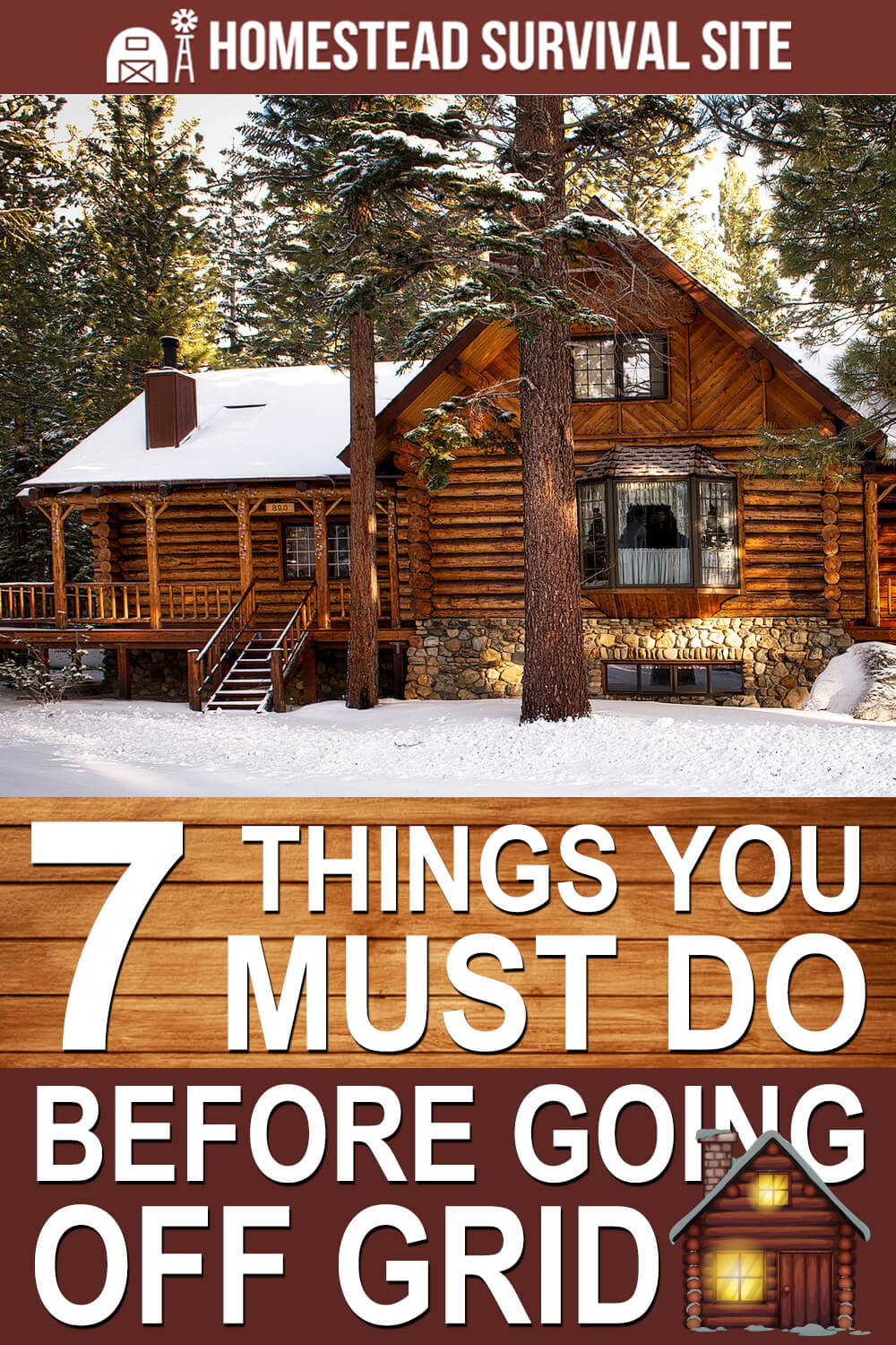 7 Things You Must Do Before Going Off Grid