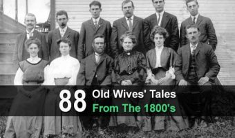 88 Old Wives' Tales From The 1800's