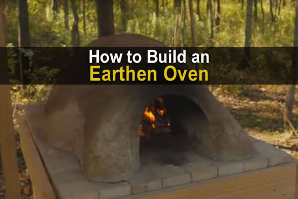 How to Build an Earthen Oven (& Bake Bread In It)