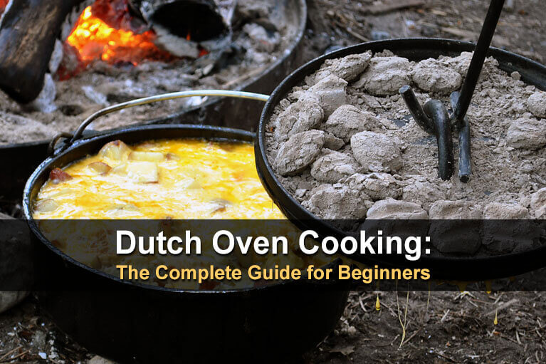 Dutch Oven Cooking: The Complete Guide for Beginners