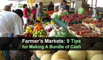 Farmer's Markets: 9 Tips for Making A Bundle of Cash