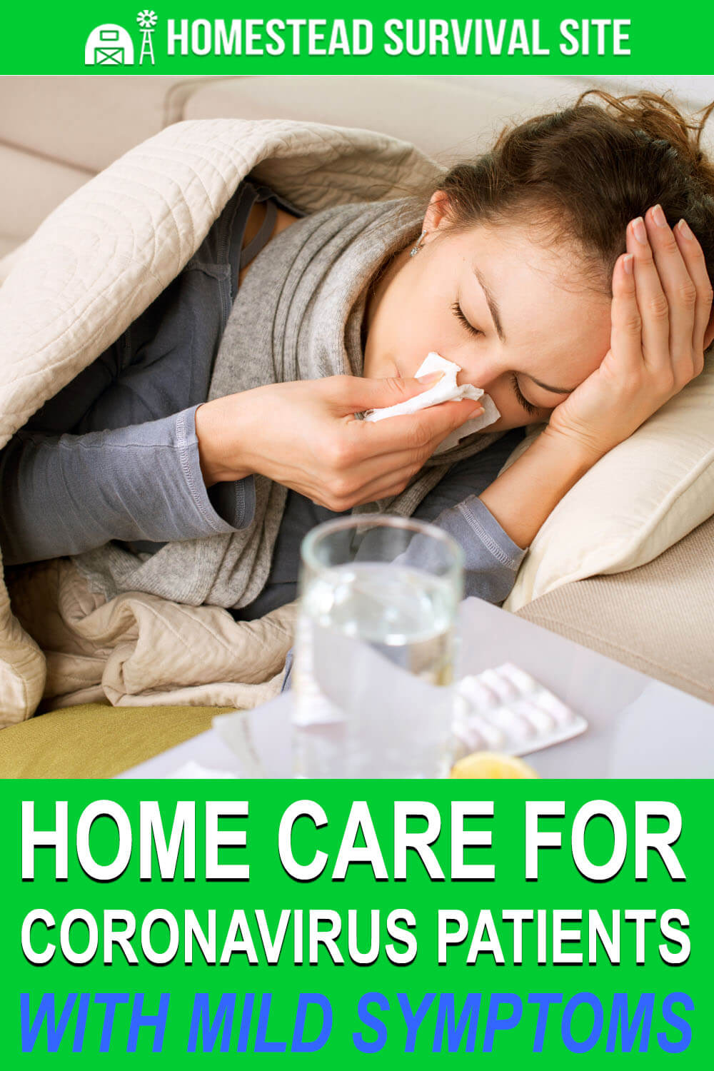 Home Care for Coronavirus Patients with Mild Symptoms