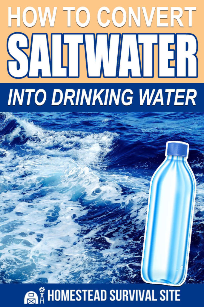 How To Convert Saltwater Into Drinking Water