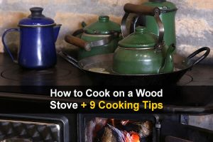 How to Cook on a Wood Stove + 9 Cooking Tips