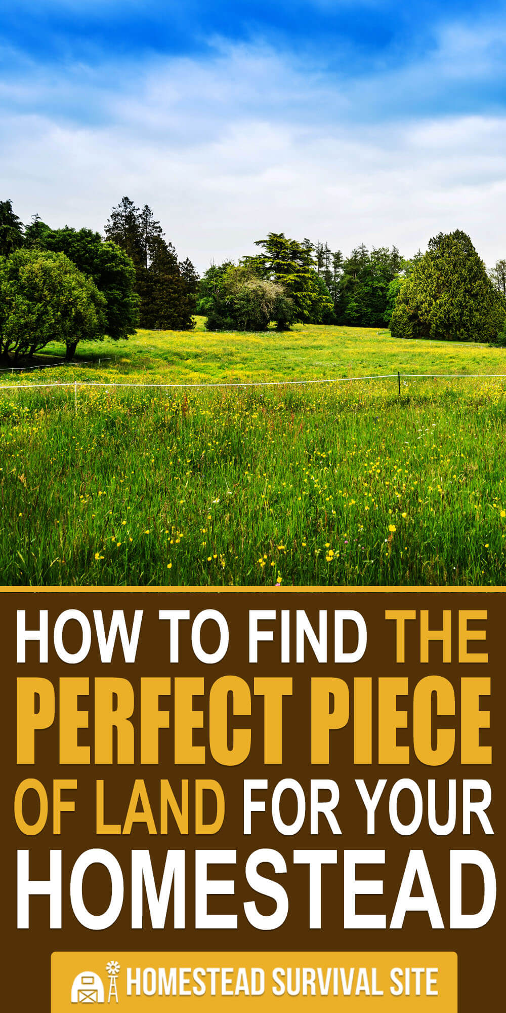 How to Find the Perfect Piece of Land for Your Homestead