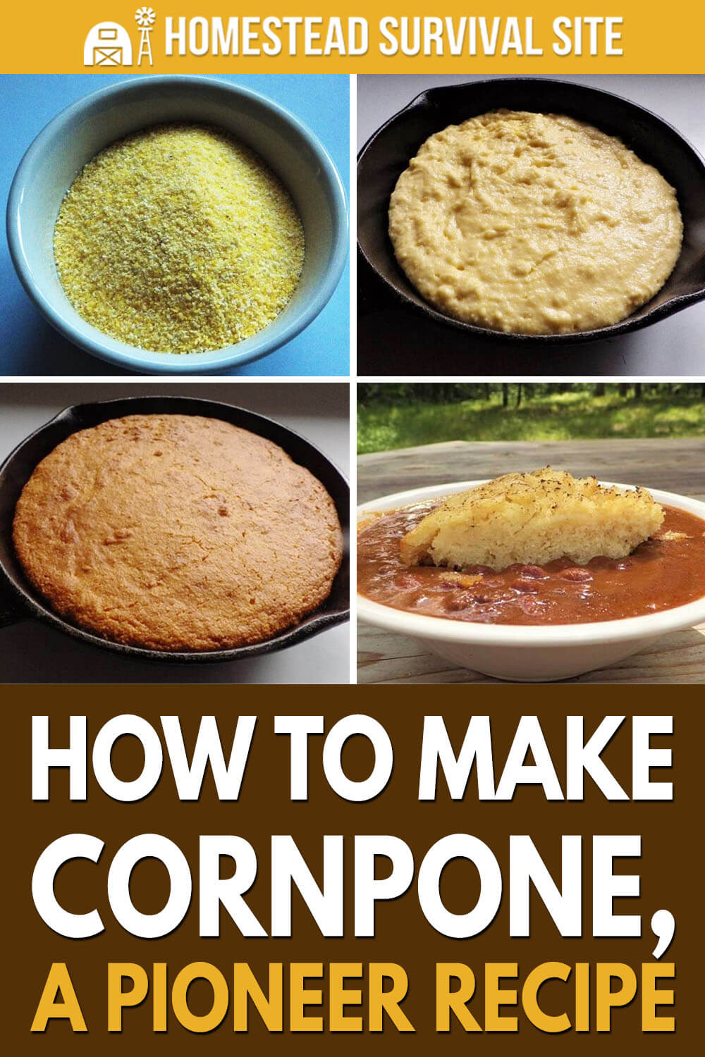 How To Make Cornpone, A Pioneer Recipe