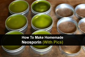 How To Make Homemade Neosporin (With Pics)