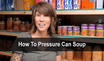 How To Pressure Can Soup