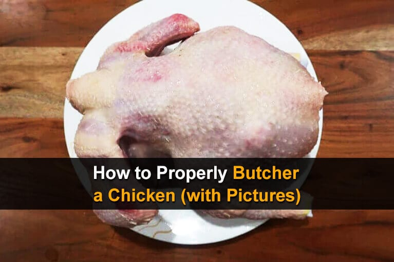 How to Properly Butcher a Chicken (With Pictures)
