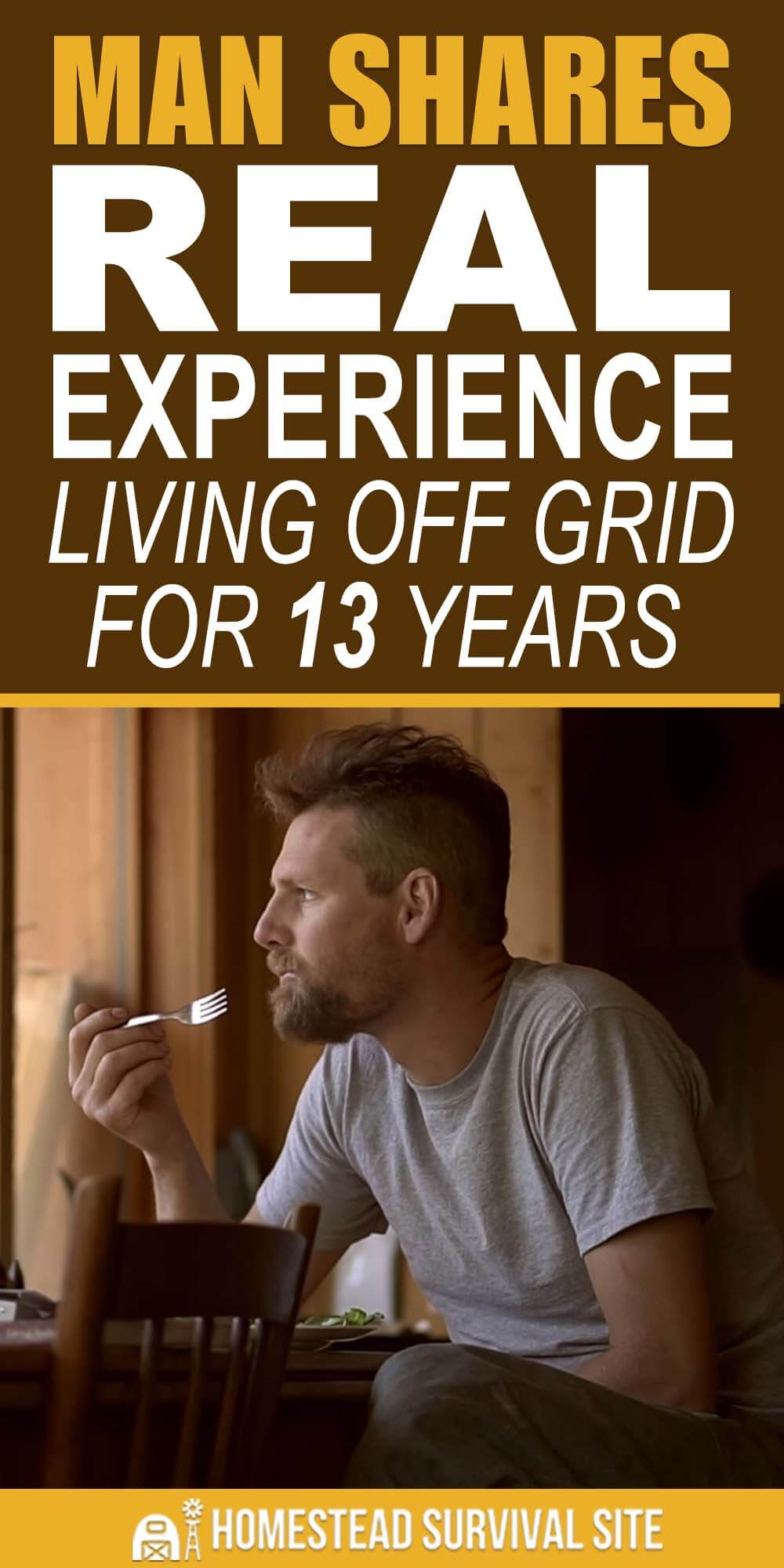 Man Shares REAL Experience Living Off Grid For 13 Years