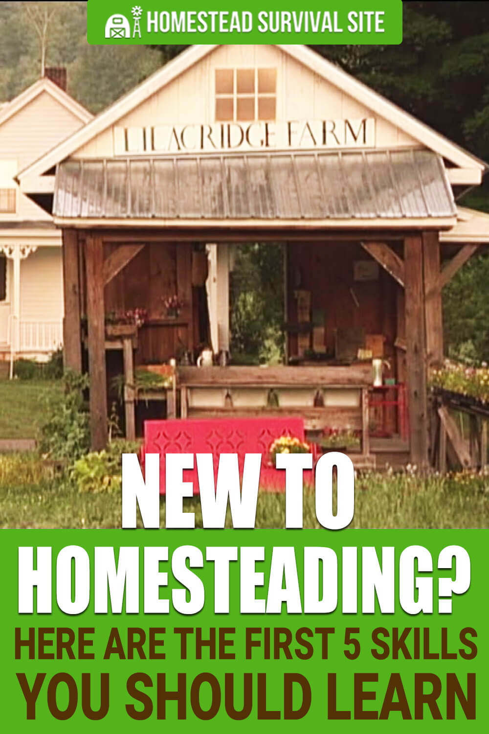 New to Homesteading? Here are the First 5 Skills You Should Learn