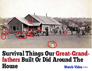 Survival Things Our Great-Grandfathers Did