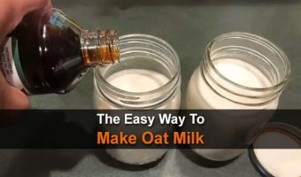 The Easy Way To Make Oat Milk