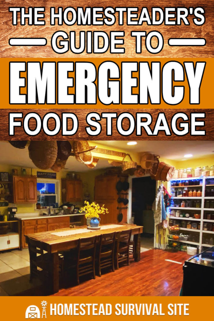 The Homesteader's Guide To Emergency Food Storage