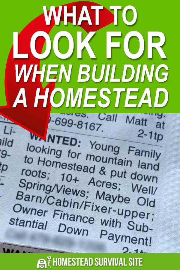 What To Look For When Building A Homestead